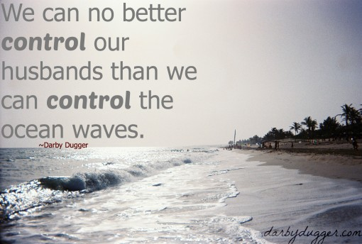 we cannot control our husbands