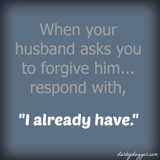 """I Already Have"" ~ A wife's response"