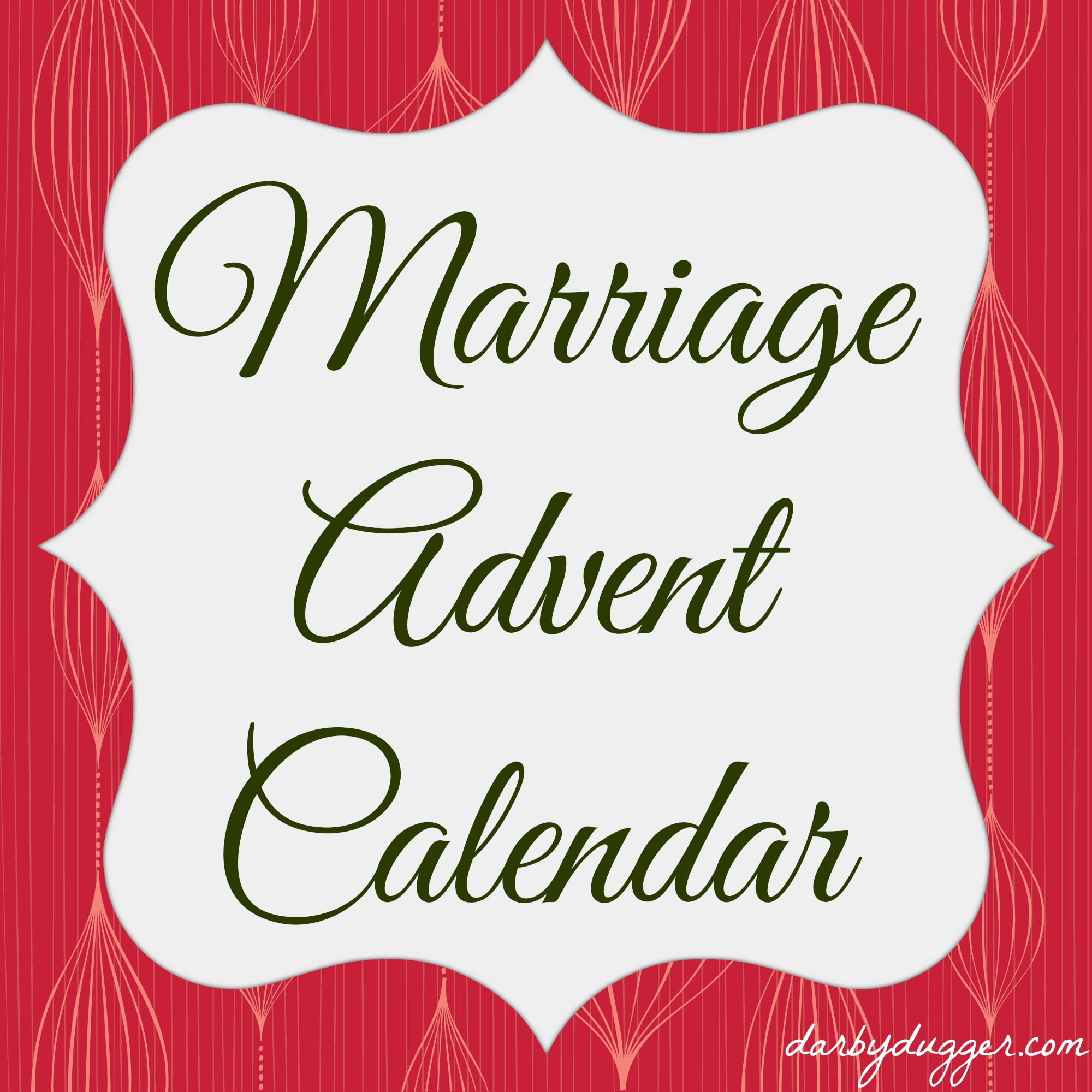 Calendar Ideas For Husband : Marriage advent calendar by darby dugger