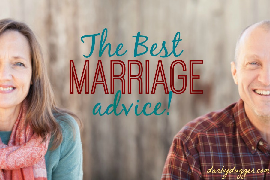 the best marriage advice! by darby dugger, darbydugger.com