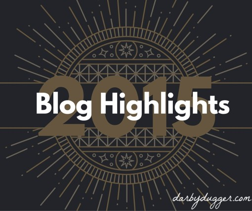 2015 Blog Highlights from Darbydugger.com